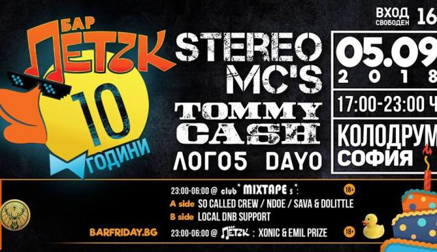 10 years of bar FRIDAY ~ Stereo MC's, Tommy Cash | Kolodrum | September 5