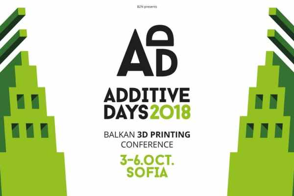 Additive Days Sofia Tech Park October 4 - 6