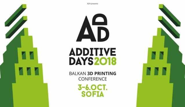 Additive Days Sofia Tech Park October 4 - 6