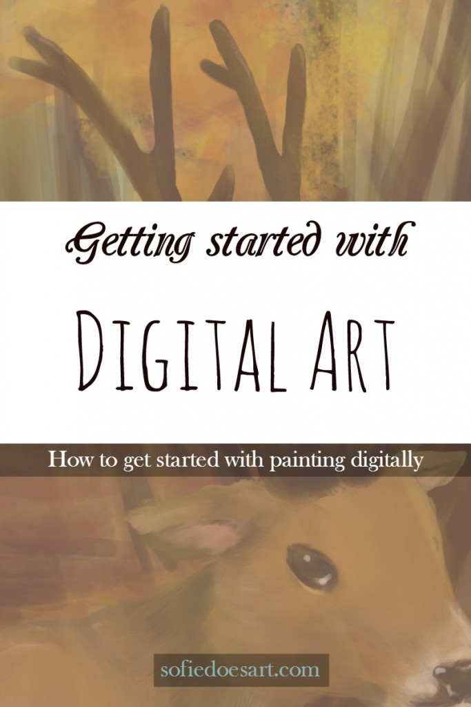 Getting started with digital art. What you need and should know.