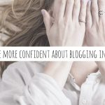 How to be more confident about blogging in English
