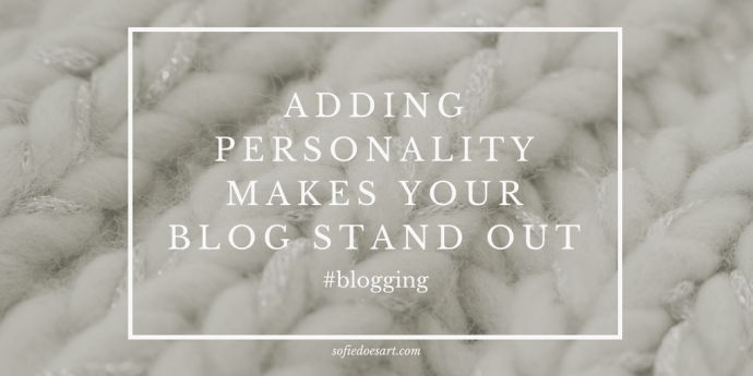 Adding personality makes your blog stand