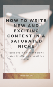 How to create new exciting content in a saturated niche! Blogging in any saturated niche and how to proved new topics!