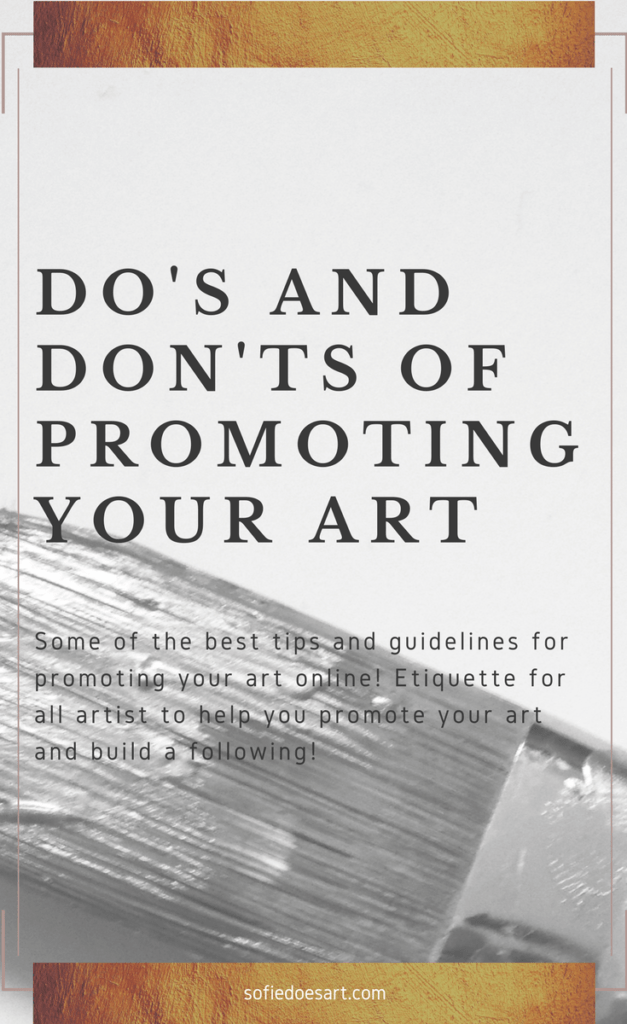 Some of the best tips and guidelines for promoting your art online! Etiquette for all artist to help you promote your art and build a following!
