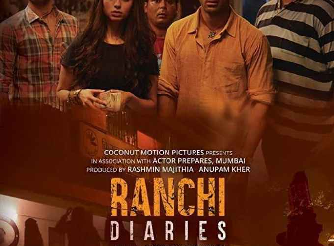 "Poster for the movie ""Ranchi Diaries"""