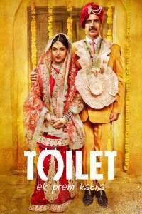 """Poster for the movie """"Toilet - Ek Prem Katha"""""""