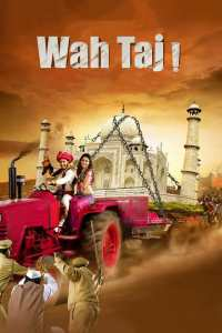 """Poster for the movie """"Wah Taj"""""""