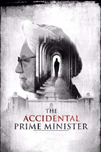 """Poster for the movie """"The Accidental Prime Minister"""""""