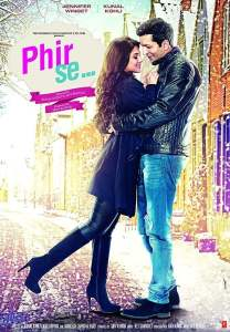 """Poster for the movie """"Phir Se"""""""