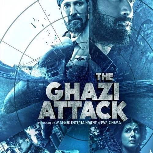"""Poster for the movie """"The Ghazi Attack"""""""