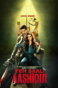 "Poster for the movie ""Yeh Saali Aashiqui"""