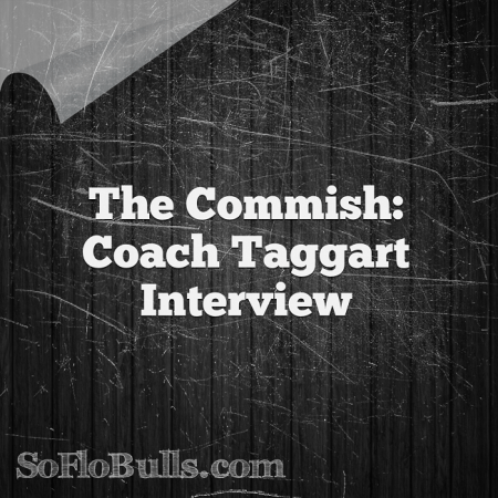 The Commish: Coach Taggart Interview | by Matthew Manuri | SoFloBulls.com |