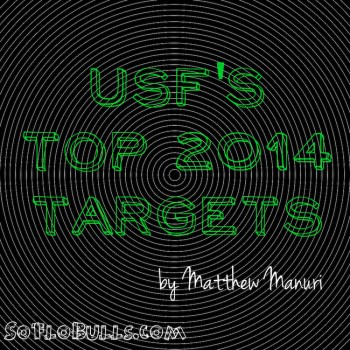 USF's Top 2014 Targets   by Matthew Manuri   SoFloBulls.com  