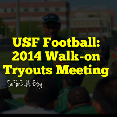 USF Football: 2014 Walk-on Tryouts Meeting | SoFloBulls Blog