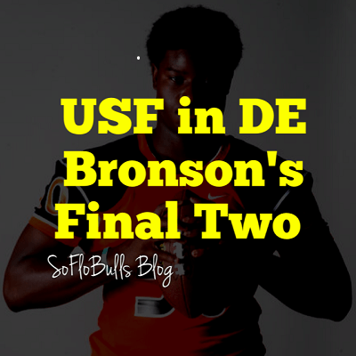 USF in DE Bronson's Final Two | SoFloBulls Blog