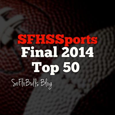 SFHSSports: Final 2014 Top 50 | SoFloBulls Blog