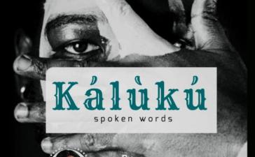 Spoken Words: Kálùkú by Amazing Blessing [Lyrics]