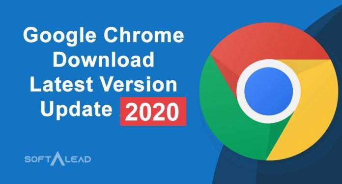 Google Chrome Download Latest Version Update 2021
