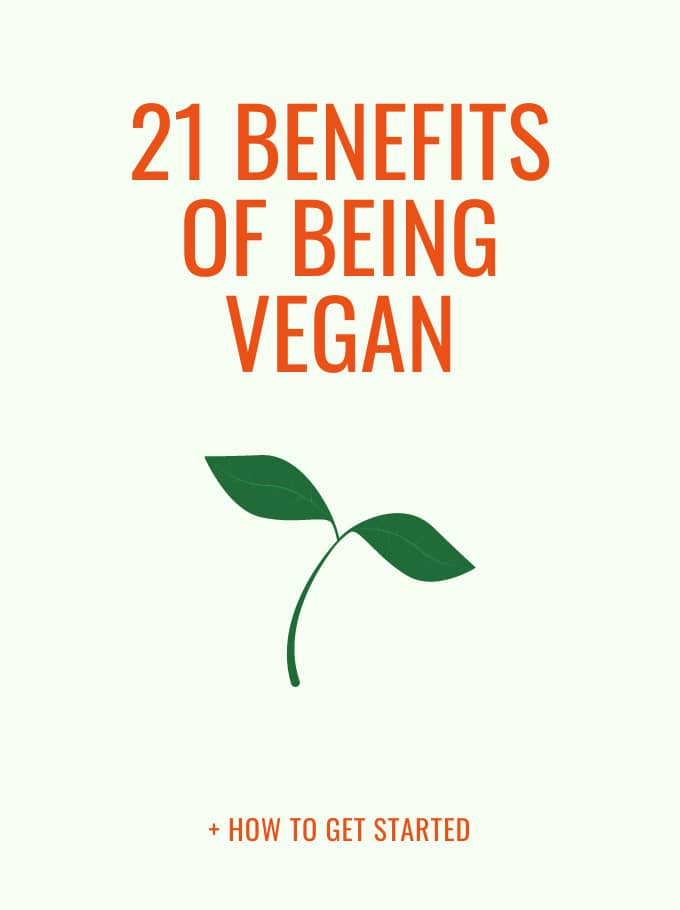 21 Benefits Of Being Vegan