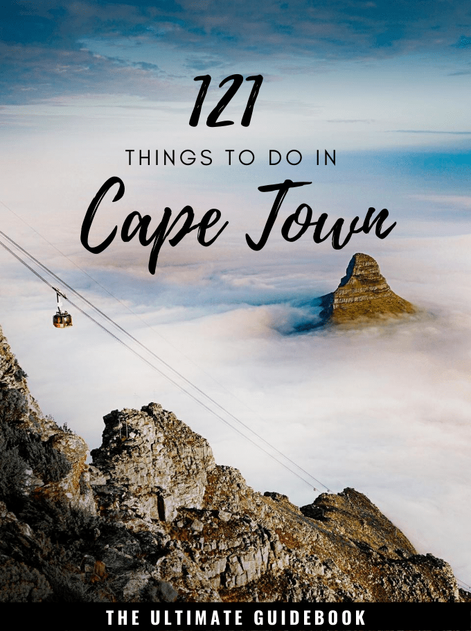 121 Things To Do In Cape Town – The Ultimate Free Guidebook for 2020