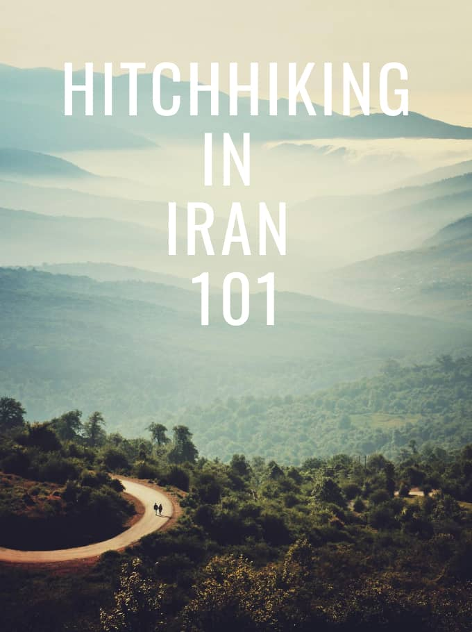 Hitchhiking in Iran 101