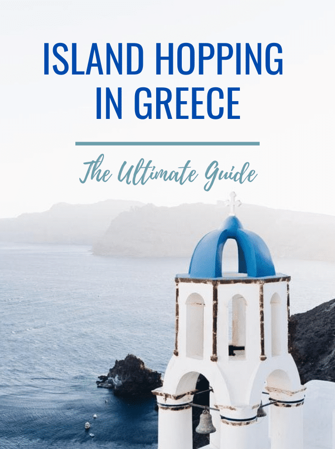 Island Hopping In Greece – The Ultimate Guide