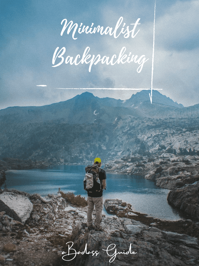 Minimalist Backpacking Guide