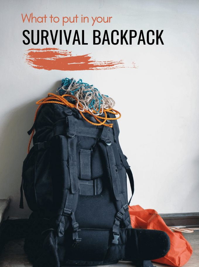 What to put in a survival backpack