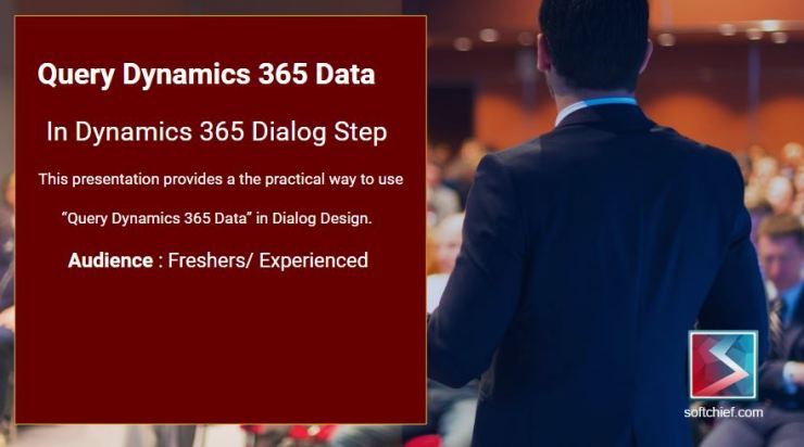 Using Query D365 Data in Dialog - Softchief Solutions