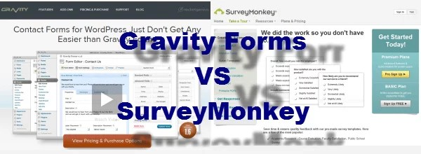 Gravity Forms vs Survey Monkey vs Formidable Forms-Best Survey Tool for WordPress or your goal?