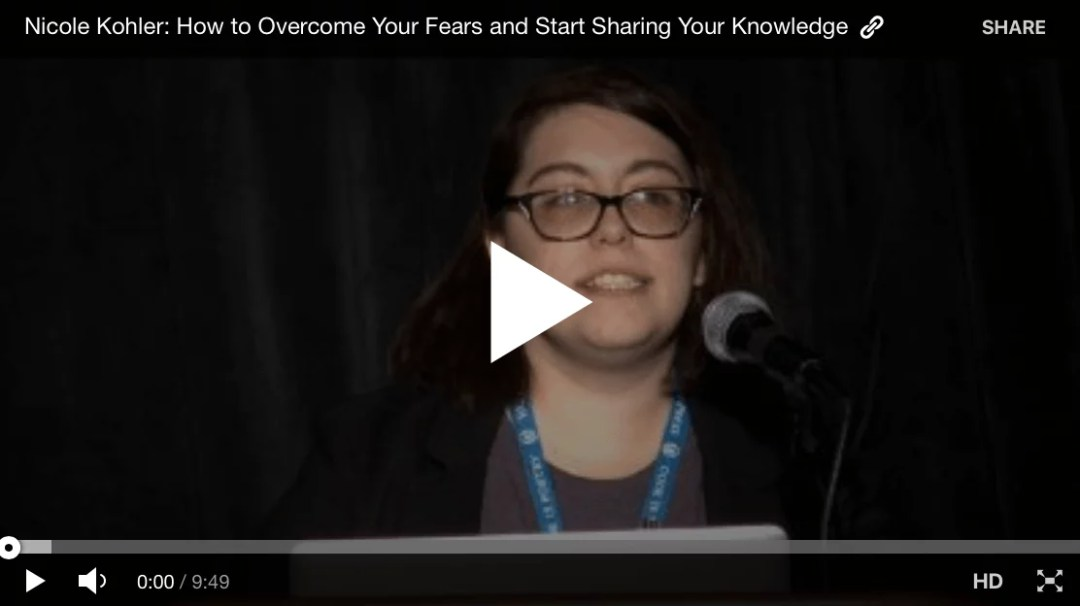 How to Overcome Your Fears and Start Sharing Your Knowledge by @nicoleckohler