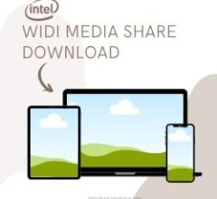 Intel WiDi Media Share Download