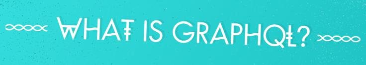 what-graphQL.png