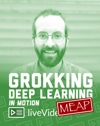 livevideo-grokking-deep-learning-in-motion-meap