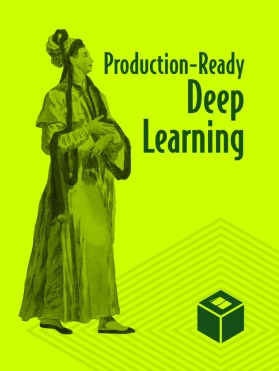 production-ready-deep-learning