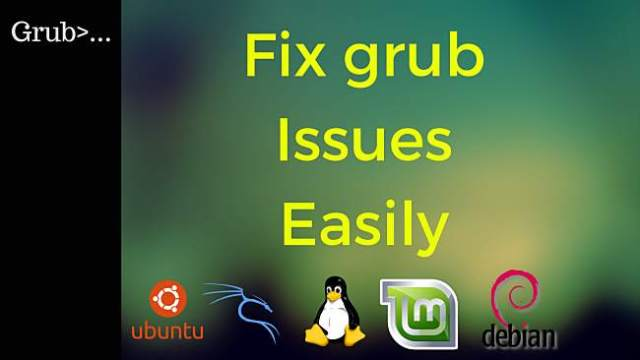 Grub: Fix Grub bootloader Errors