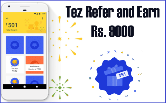 google Tez Refer and Earn