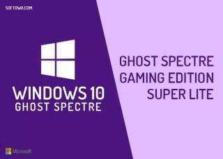 Windows 10 Ghost Spectre Gaming Edition Super Lite