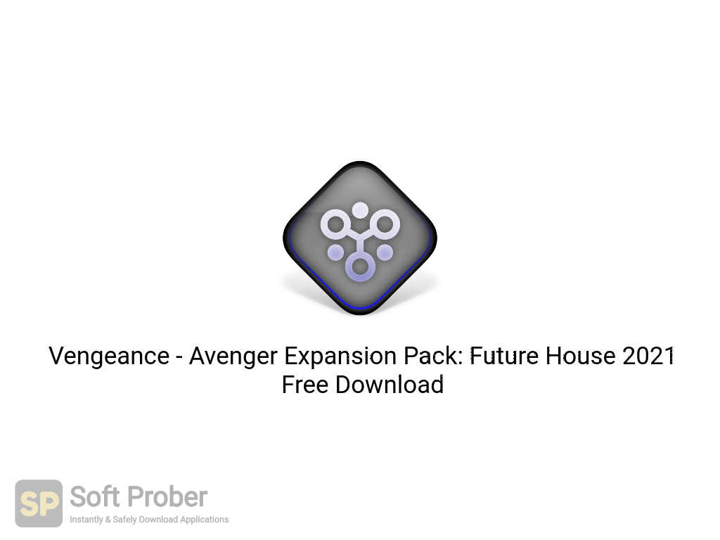 Download Vengeance - Avenger Expansion Pack: Future House 2021 Free ...