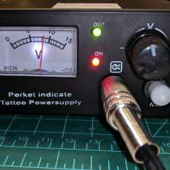 Tattoo Power Supply Wiring Diagram Fisher Dvc Rants The Smell Of Molten Projects In Morning