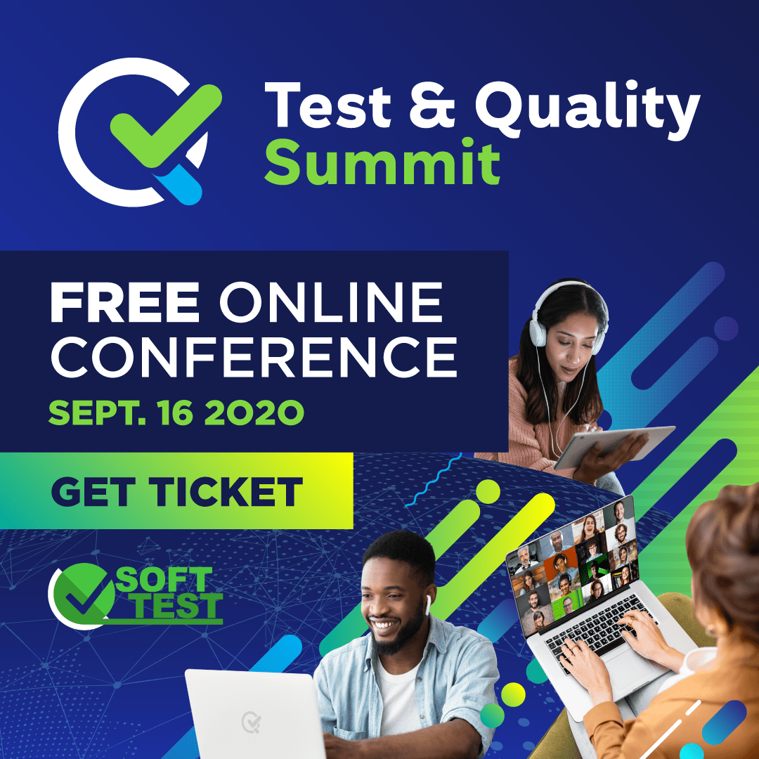 Test & Quality Summit FREE Online Conference - GET TICKET