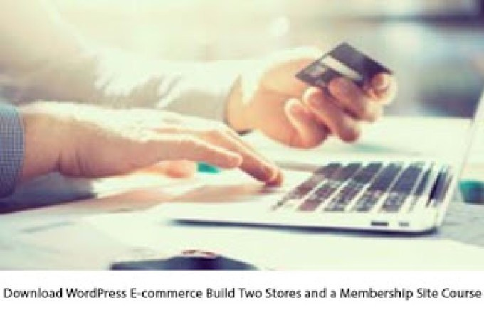 WordPress-E-commerce-Build-Two-Stores-and-a-Membership-Site-Course