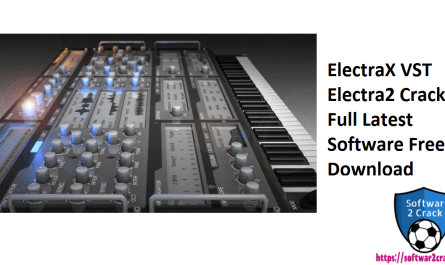 ElectraX VST Electra2 Cracked Full Latest Software Free Download
