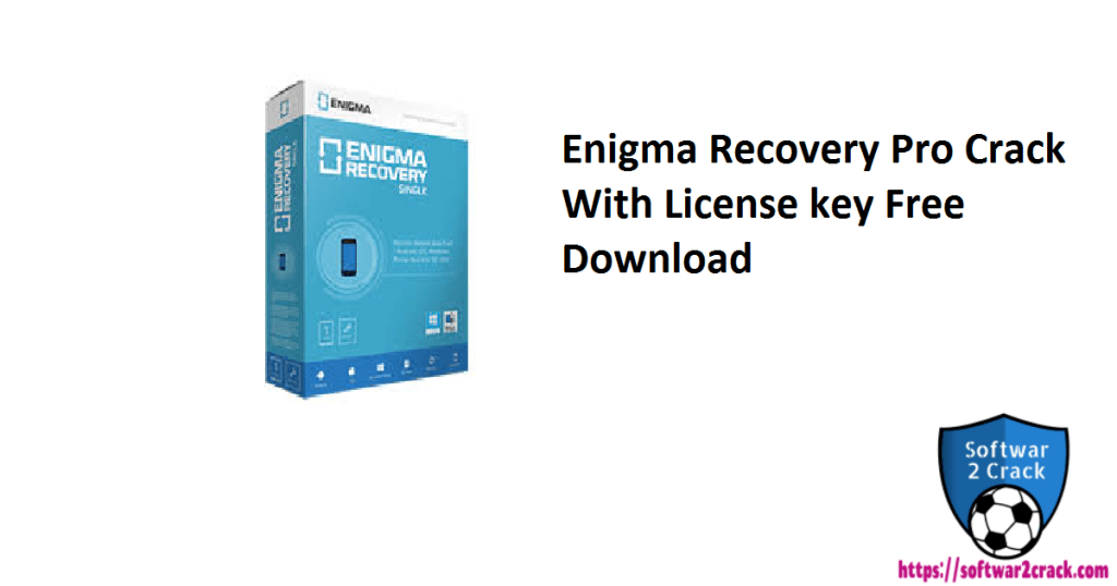 Enigma Recovery Pro Crack With License key Free Download