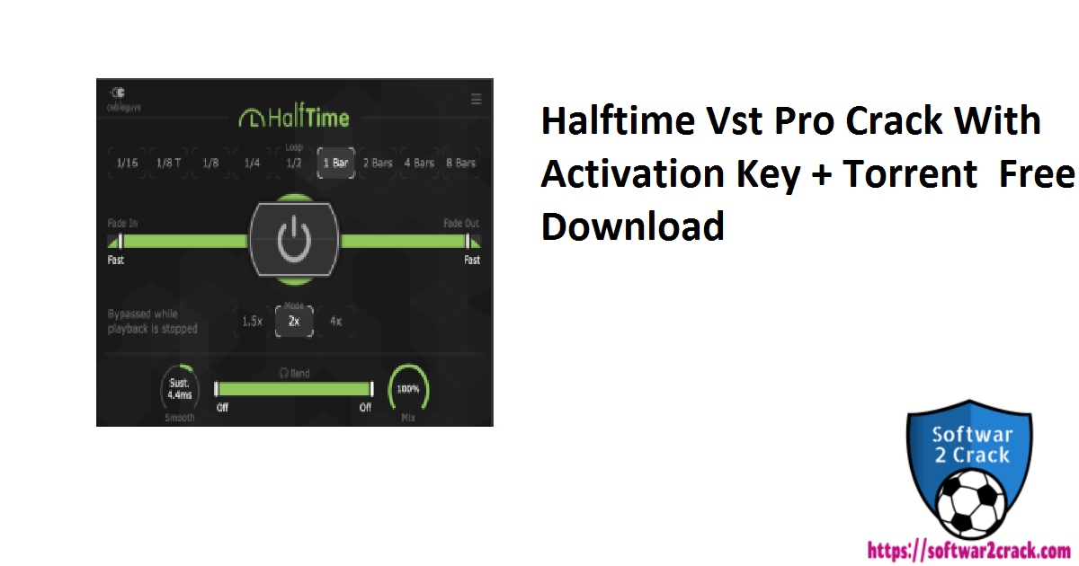 Halftime Vst Pro Crack With Activation Key + Torrent  Free Download