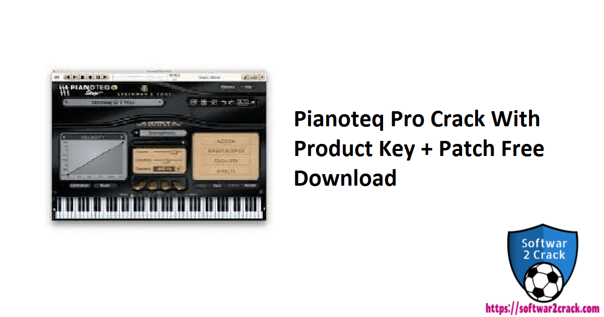 Pianoteq Pro Crack With Product Key + Patch Free Download