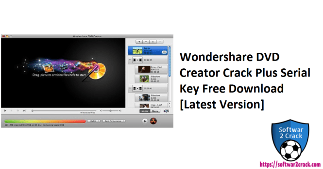 Wondershare DVD Creator Crack Plus Serial Key Free Download[Latest Version]