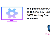 Wallpaper Engine Cracked With Serial Key [Updated] 100% Working Free Download