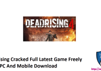 Dead Rising Cracked Full Latest Game Freely Play In PC And Mobile Download