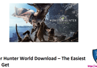Monster Hunter World Download – The Easiest Way To Get